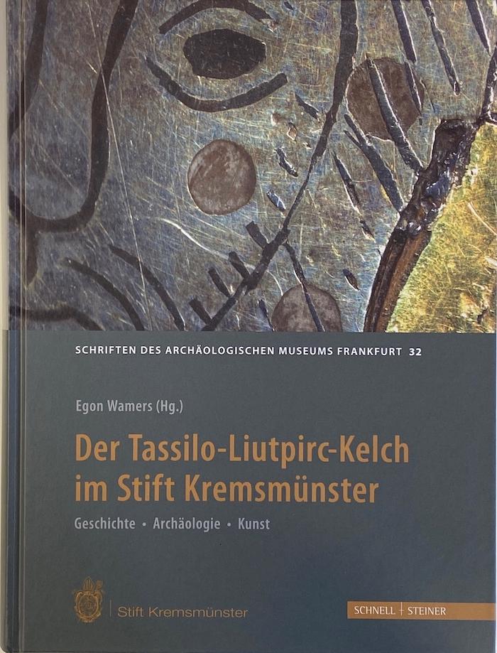 Der Tassilo-Luitpirc-Kelch im Stift Kremsmünster