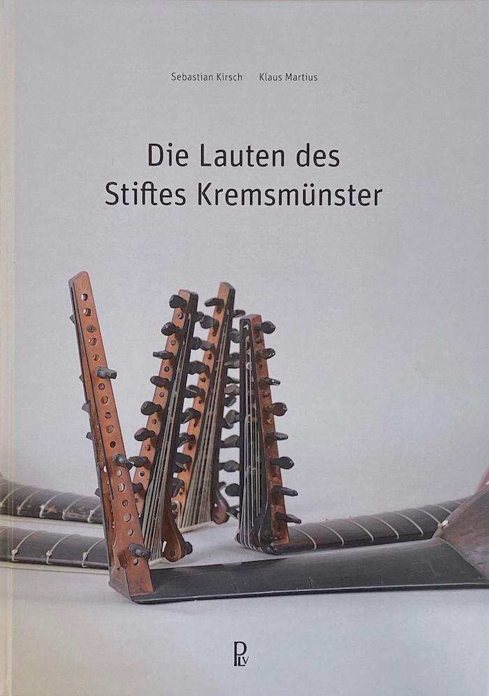 Die Lauten des Stiftes Kremsmünster