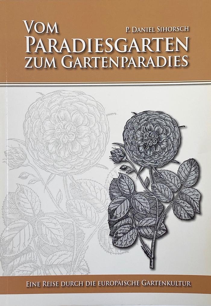 Vom Paradiesgarten zum Gartenparadies